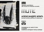 Izložba CRTEŽA I SLIKA Aleksandre Ilić